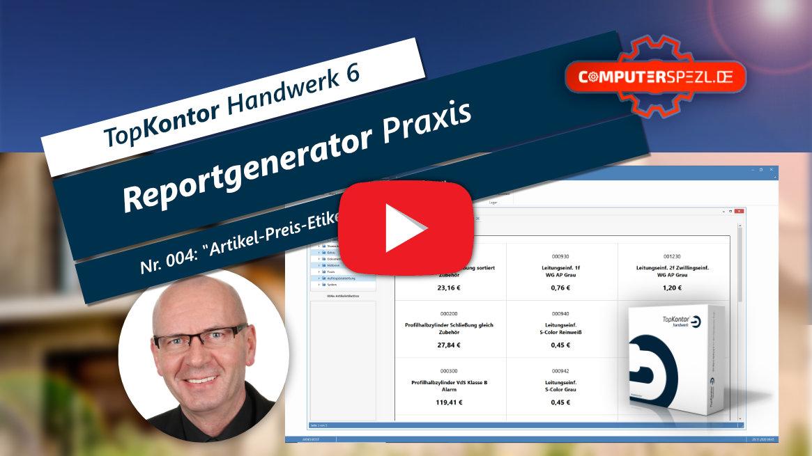 "TopKontor Handwerk 6 | Reportgenerator Praxis | Video 004 ""Artikel-Preis-Etiketten"""